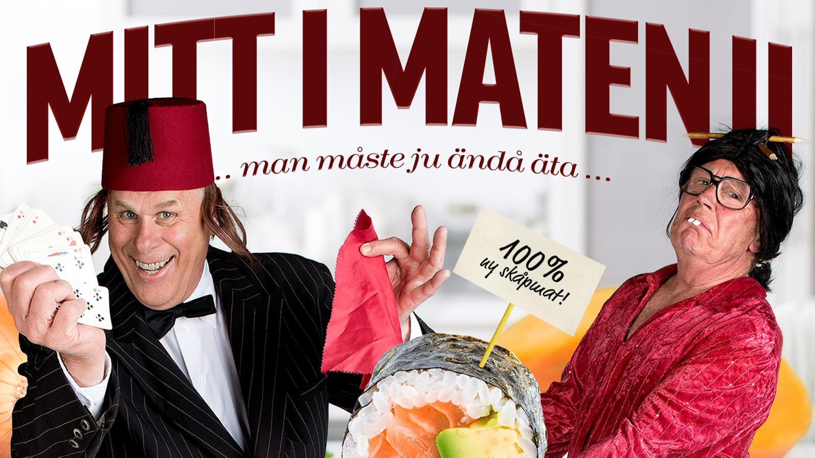 Mitt i maten 2 - med Claes & Bengt