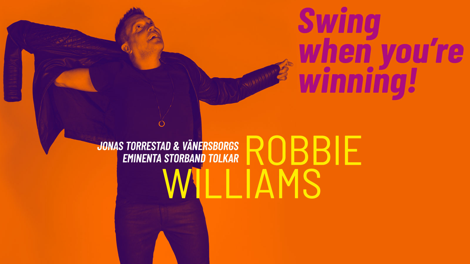 Swing when your winning - Jonas Torrestad & Vänersborgs Eminenta Storband tolkar Robbie Williams