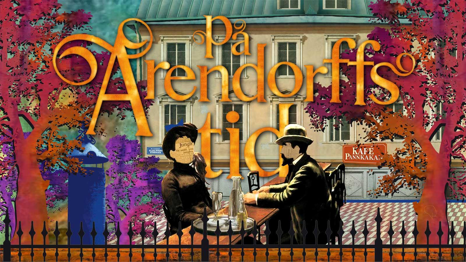 På Arendorffs tid